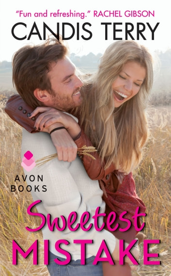 Sweetest Mistake eBook by Candis Terry