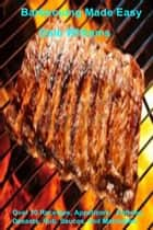 Barbecuing Made Easy ebook by Dale Williams