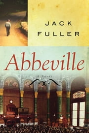 Abbeville ebook by Jack  Fuller