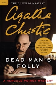 Dead Man's Folly - Hercule Poirot Investigates ebook by Agatha Christie