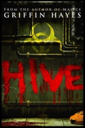 Hive ebook by Griffin Hayes