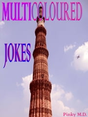 Multicoloured Jokes ebook by Pinky M.D.