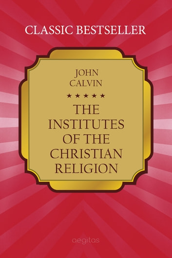 an analysis of the puritans and a religion calvinism by john calvin Answerscom ® wikianswers ® categories religion & spirituality christianity protestantism calvinism were the puritans john calvin decided the religious.