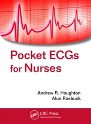 Pocket ECGs for Nurses ebook by Houghton, Andrew R.
