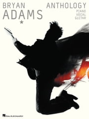 Bryan Adams Anthology (Songbook) - P/V/G ebook by Bryan Adams