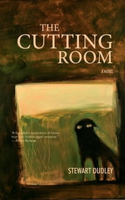 The Cutting Room ebook by Stewart Dudley