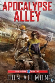 Apocalypse Alley ebook by Don Allmon