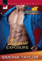 Intimate Exposure ebook by Simona Taylor