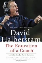 The Education of a Coach ebook by David Halberstam