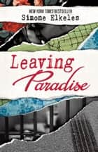 Leaving Paradise - 10th Anniversary Edition ebook by Simone Elkeles