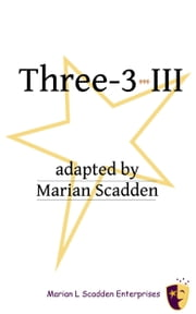 Three-3-III ebook by Marian Scadden