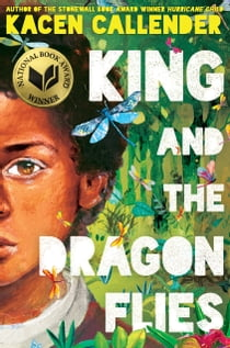King and the Dragonflies e-bok by Kacen Callender