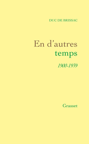 En d'autres temps ebook by Duc de Brissac