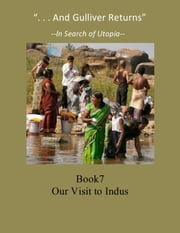 """And Gulliver Returns"" Book 7 A Visit to Indus ebook by Kobo.Web.Store.Products.Fields.ContributorFieldViewModel"