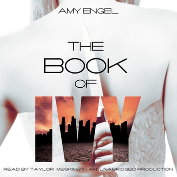 The Book of Ivy audiobook by Amy Engel