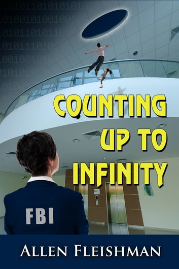 Counting Up To Infinity ebook by Allen Fleishman