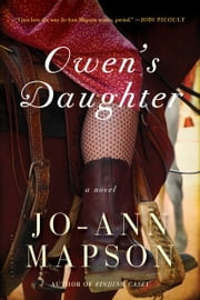 Owen's Daughter ebook by Jo-Ann Mapson