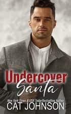 Undercover Santa ebook by Cat Johnson
