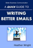 A Quick Guide to Writing Better Emails