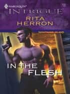 In the Flesh ebook by Rita Herron