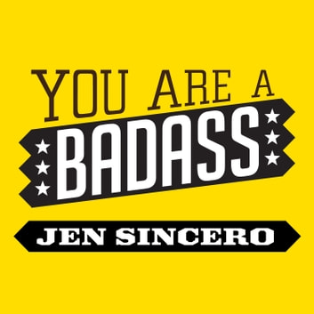 you are a badass audiobook by jen sincero 9781452685519 rakuten kobo