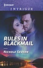 Rules in Blackmail ekitaplar by Nichole Severn