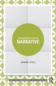 Engagements with Narrative ebook by Janine Utell