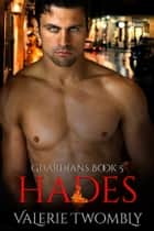 Hades ebook by Valerie Twombly