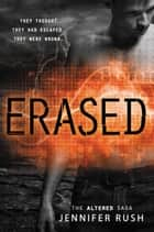 Erased ebook by Jennifer Rush