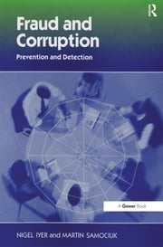 Fraud and Corruption - Prevention and Detection ebook by Nigel Iyer,Martin Samociuk