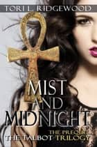 Mist and Midnight ebook by Tori L. Ridgewood