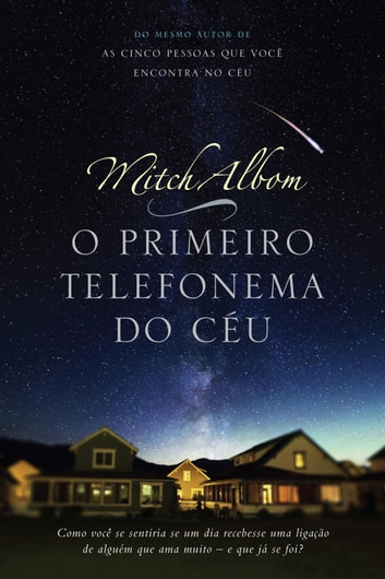 O primeiro telefonema do céu ebook by Mitch Albom