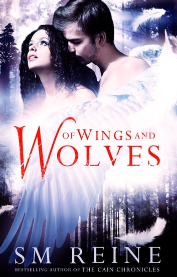 Of Wings and Wolves ebook by SM Reine