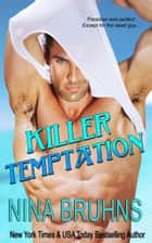 Killer Temptation ebook by Nina Bruhns
