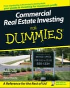 Commercial Real Estate Investing For Dummies ebook by Peter Conti, Peter Harris