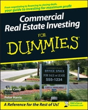 Commercial Real Estate Investing For Dummies ebook by Peter Conti,Peter Harris