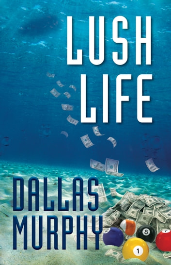 Lush Life - An Artie Deemer Mystery ebook by Dallas Murphy