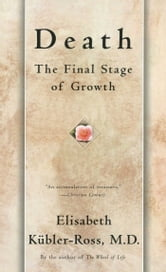 Death - The Final Stage ebook by Elisabeth Kübler-Ross