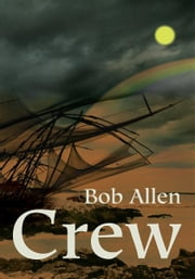 Crew ebook by Bob Allen