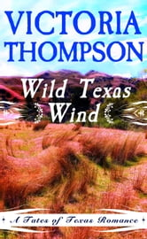 Wild Texas Wind ebook by Victoria Thompson