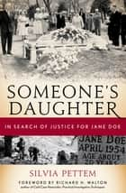 Someone's Daughter ebook by Silvia Pettem