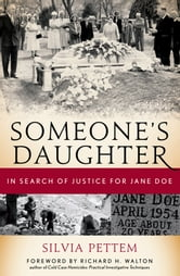 Someone's Daughter - In Search of Justice for Jane Doe ebook by Silvia Pettem