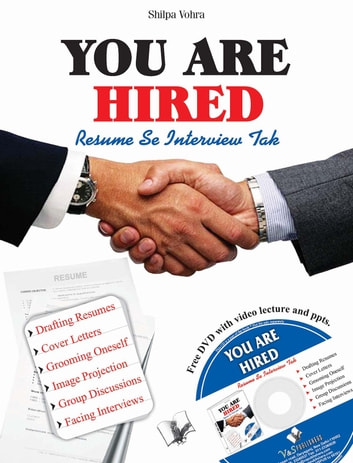 You are Hired - Resumes & Interviews: - ebook by SHILPA VOHRA