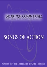 Songs Of Action ebook by Sir Arthur Conan Doyle