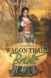 Wagon Trail Bride ebook by Ruth Ann Nordin