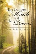 The Longest Month and Other Poems ebook by David Murray