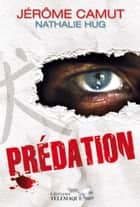 Prédation eBook by Jerôme Camut, Nathalie Hug