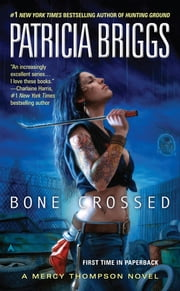 Bone Crossed ebook by Patricia Briggs