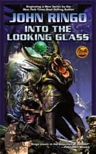 Into the Looking Glass ebook by