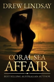 Coral Sea Affair ebook by Drew Lindsay